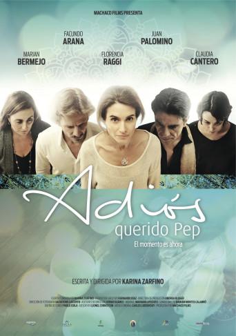 Ver Adiós querido Pep Online (2017) Gratis HD Pelicula Argentina Completa