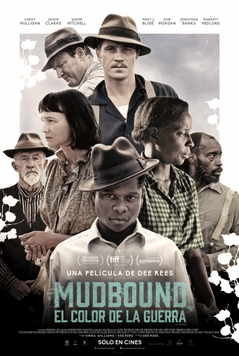 Mudbound, el color de la guerra