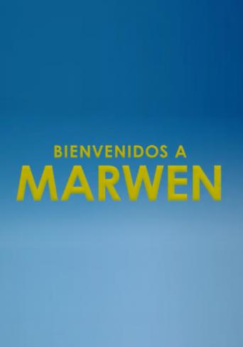 Bienvenidos a Marwen